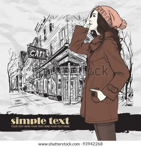 Autumnal fashion girl on a street-cafe background. Vector illustrator. Place for your text.