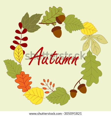 Autumnal frame composed by leaves, dry acorns and forest berries on background - stock vector