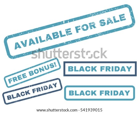 Available For Sale rubber seal stamp watermark with bonus design elements for Black Friday offers. Vector cyan and blue emblems. Text inside rectangular shape with grunge design and unclean texture.