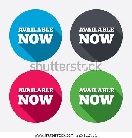 Available now icon. Shopping button symbol. Circle buttons with long shadow. 4 icons set. Vector - stock vector