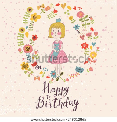 Awesome Happy birthday card in cartoon style. Cute small princess with her lovely cat in flowers and butterflies. Childish vector card in sweet colors - stock vector