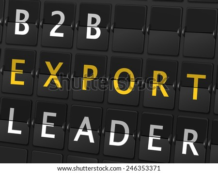 B2B export leader words on airport board background - stock vector