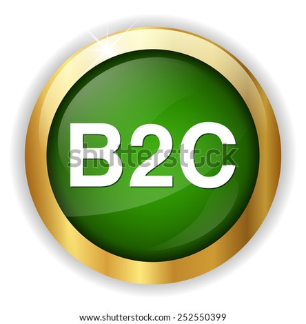 b2c ( business to consumer ) button - stock vector