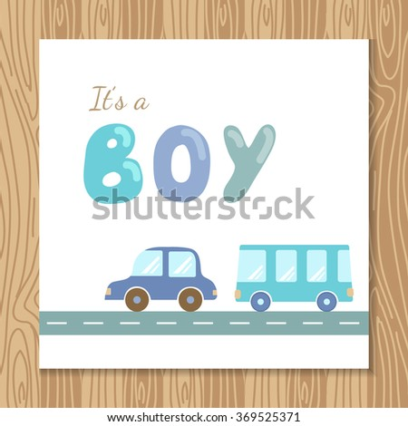 Baby boy shower card template. Holiday card design with transport and hand drawn letters. It's a boy postcard. Baby boy greeting arrival card in blue and brown colors. Vector illustration - stock vector