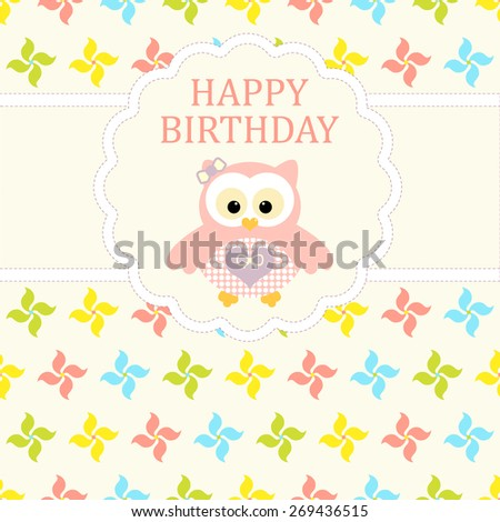 Baby girl arrival card. Baby shower card. Newborn baby card with owl and background with colorful baby pinwheels. Vector illustration. The text is drawn, the text can be removed.  - stock vector