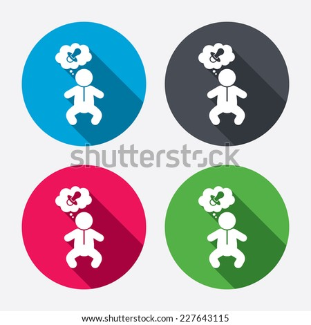 Baby infant think about pacifier nipple sign icon. Toddler boy in pajamas or crawlers body symbol. Circle buttons with long shadow. 4 icons set. Vector - stock vector