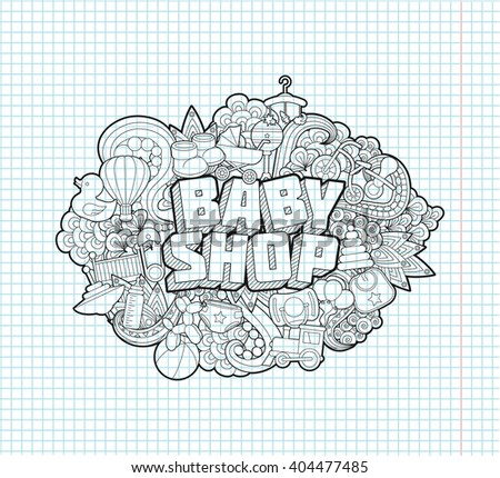 Baby Shop - Hand Lettering and Doodles Elements Sketch on Exercise book  page in square Background. Vector illustration - stock vector