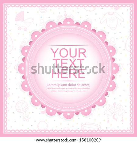Baby Shower greeting card for Girl with Baby Equipment as the background - stock vector
