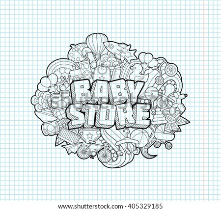 Baby Store - Hand Lettering and Doodles Elements Sketch on Exercise book  page in square Background.Vector illustration - stock vector