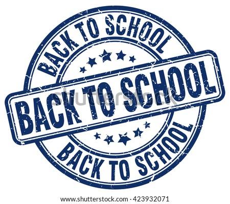 back to school blue grunge round vintage rubber stamp.back to school stamp.back to school round stamp.back to school grunge stamp.back to school.back to school vintage stamp. - stock vector