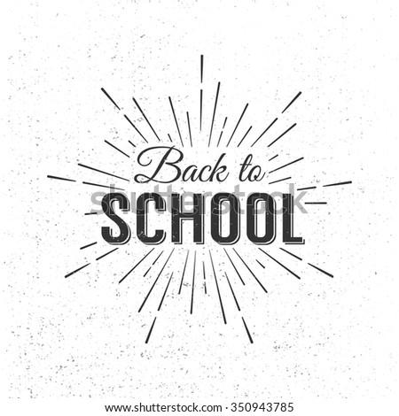 Back to School Calligraphic Designs Grunge Label. Retro Style Elements. Vintage Vector Illustration - stock vector
