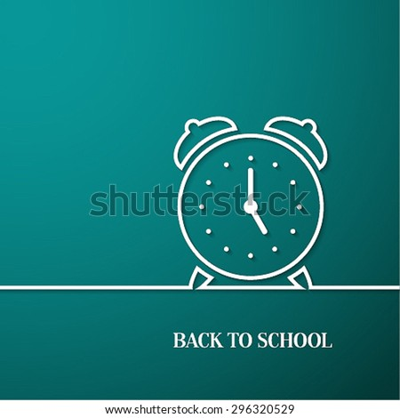 Back to school card with paper alarm clock. Vector illustration. - stock vector