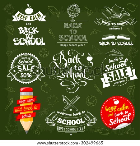 Back to School creative labels in different styles (including calligraphic lettering) with various stationery set on green background. Keep calm, sale theme. Vector illustration. - stock vector