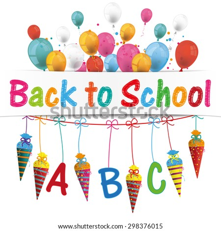 Back to school flyer with balloons and candy cones. Eps 10 vector file. - stock vector