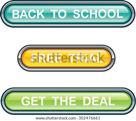 Back to school Free trial Get the deal Buttons Glossy vectors