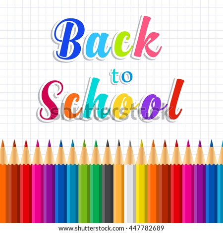 Back to school message on paper with Rainbow pencils. vector illustration in flat design