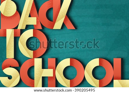 Back to school. Retro poster. Retro font. Blackboard with chalk stains. Background for children. Advertising school supplies in  retro style. Bulk retro phrase on the background boards - stock vector
