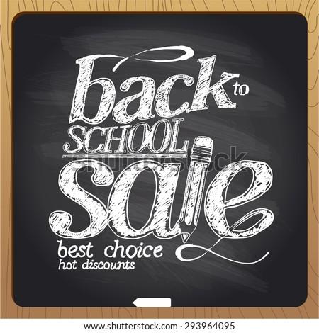 Back to school sale blackboard chalk design. - stock vector