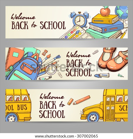 Back to school set of banners. Hand drawn vector template with school object. Doodle back to school background. - stock vector