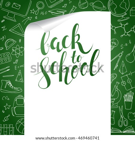 Back to school template. Linear doodles on chalkboard background and calligraphy handwritten inscription. Vector hand drawing icons for physics, mathematics, sport, art, geography, chemistry, biology.