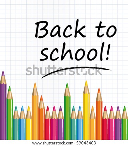Back to school text on a paper with colored pencils. Vector illustration. - stock vector