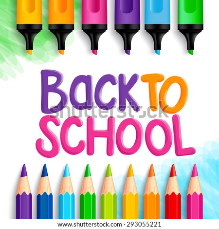 Back to School Title Words Written in a White Drawing Paper with Sets of Colorful Crayons, Colored Pencils and Markers. Vector Illustration - stock vector