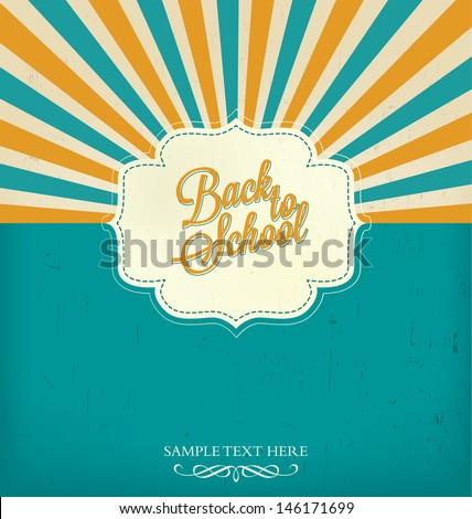 Back to School Typographic Elements - Vintage Style Back to School and Looking Cool Design Layout In Vector Format - stock vector