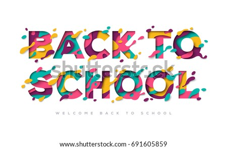 Back to school typography design with abstract color paper cut shapes. Vector illustration. Colorful carving art. Education poster or greeting card on white background