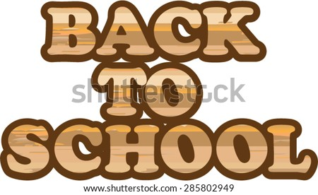 Back to School vector wood letters eps - stock vector