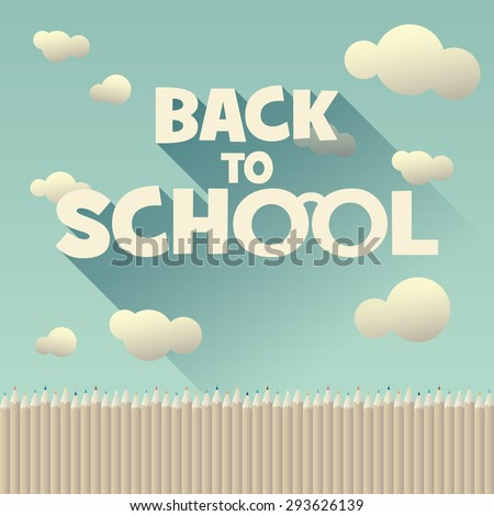 Back to school vintage background with long shadow text. Colorful pencils and cloudy sky. Childish cartoon design. Eps10 vector illustration. - stock vector