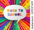 Back to school words in speech bubble on colorful rays. Vector illustration, EPS10 - stock