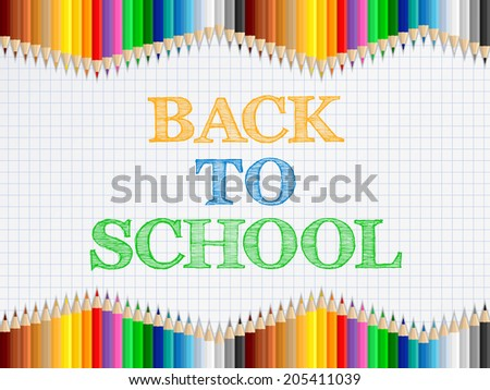 Back to school words on paper with colored pencils, vector eps10 illustration - stock vector