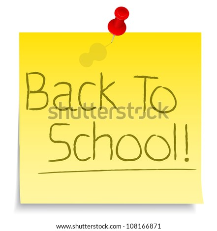 Back to school words on yellow sticky note, vector eps10 illustration - stock vector