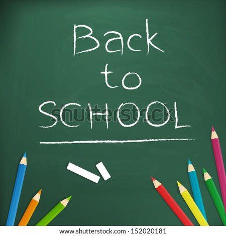 Back to school  written with chalk on blackboard vector illustration, isolated form background.  - stock vector