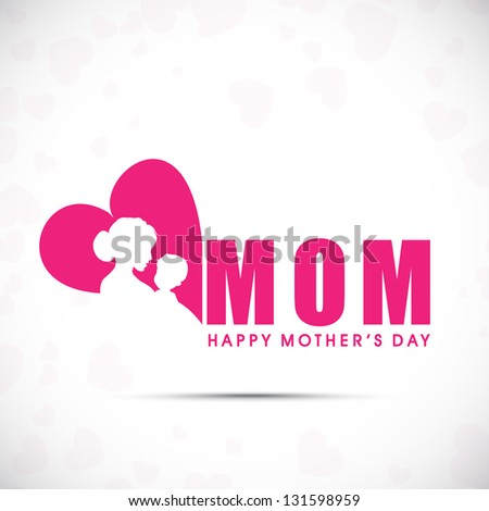 Background, banner or flyer with text Mom for Happy Mothers Day celebration. - stock vector