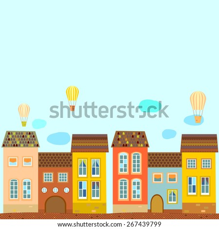 Background, card, poster with old houses with tiled roof, balloons . Vector. - stock vector