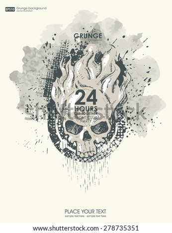 Background for poster in grunge style with skull in flame. Grunge print for t-shirt.  Abstract texture background.  - stock vector