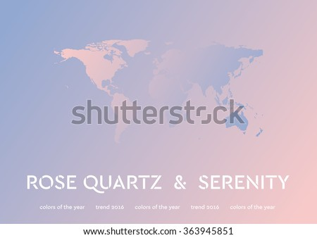 Background of 2016 trendy color with world map. Rose quartz and serenity vector design - stock vector