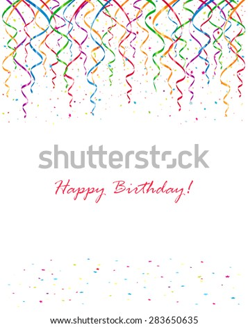 Background with Birthday streamers and confetti, illustration. - stock vector