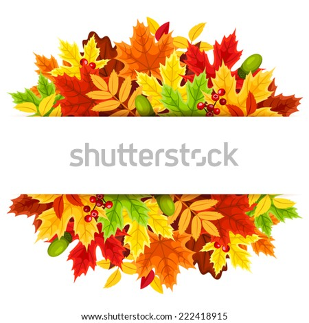 Background with colorful autumn leaves. Vector illustration. - stock vector