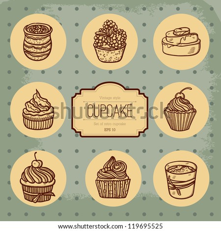 Background with cupcake and lace. Sweet Cupcake Set. Blue set of sweet cupcakes . Beautiful Vintage card with sweet cupcake. Retro style. Place for text. Isolated objects on grunge background. - stock vector