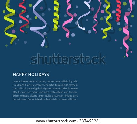 Background with flat colorful streamers and confetti for holiday design. Carnival party serpentine decoration for your banner and greeting card design - stock vector