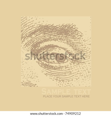 background with old engraving human eye. vector illustration. - stock vector