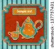 Background with teacup, kettle and space for text - vector - stock vector