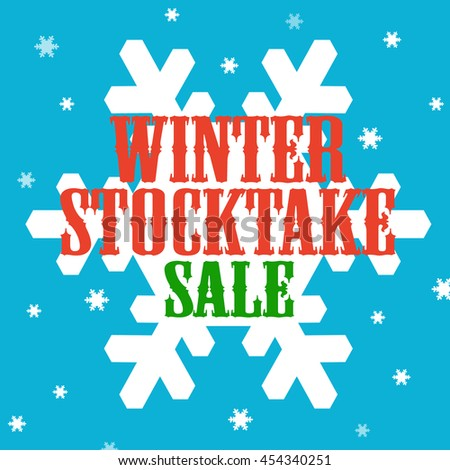 Background with text Winter Stocktake-Sale,vector illustration - stock vector