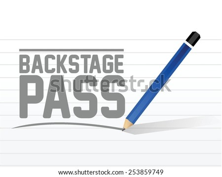 backstage pass message sign illustration design over a white background