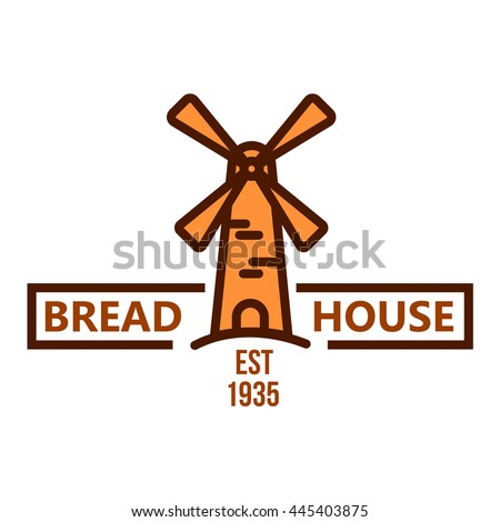 Bakery and pastry shop orange badge of vintage windmill with header Bread House and date foundation below. May be use as bakery signboard or food packaging design - stock vector