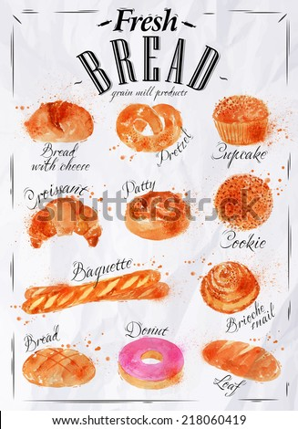 Bakery products painted watercolor poster with different types of bread products, loaf, bread, croissant, cookies, baguette, pretzel in paper - stock vector