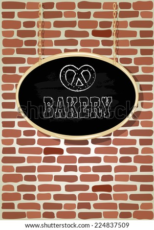 Bakery shop. Chalk signboard on an old brick wall. Invitation poster.Hand drawn vector illustration. - stock vector