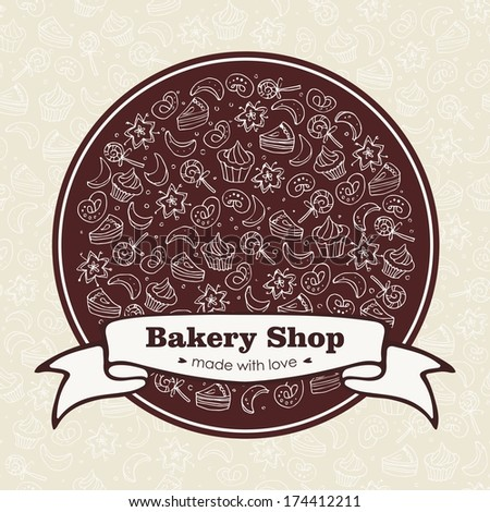 Bakery Shop emblem with hand drawn sweets and bakery symbols - stock vector
